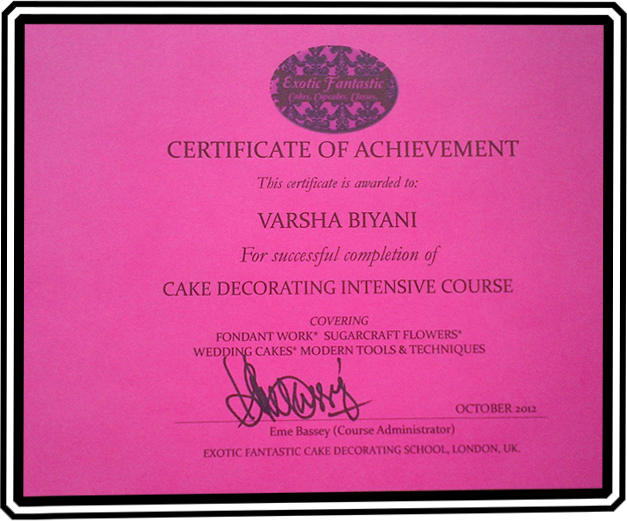 Certificate from Exotic Fantastic Cake Decorating School,LONDON
