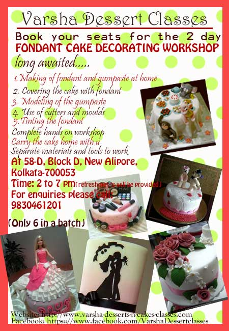 Cake Making Classes In Kolkata : Fondant & Gum Paste Decoration Cakes Varsha-Desserts-n ...