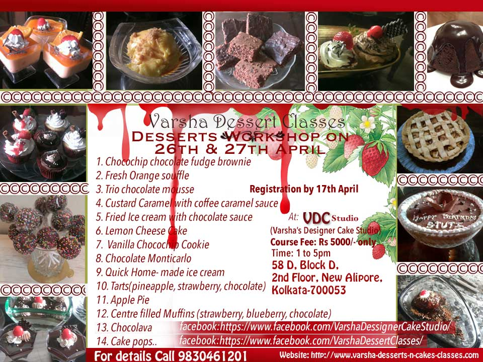 DESSERTS CLASS ON 26TH & 27TH APRIL